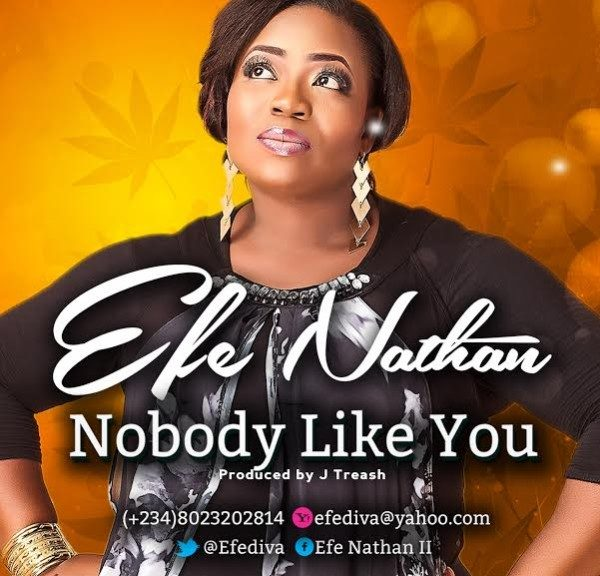 Nobody Like You – Efe Nathan