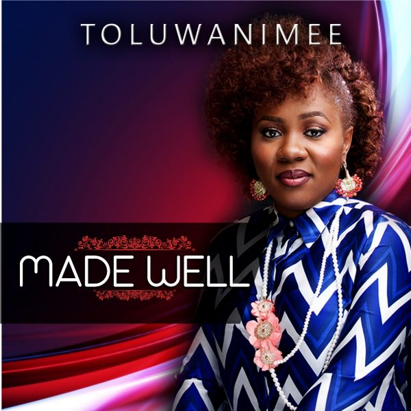 Made Well – Toluwanimee