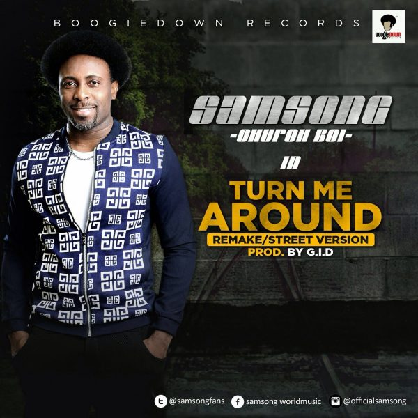 Turn Me Around – Samsong