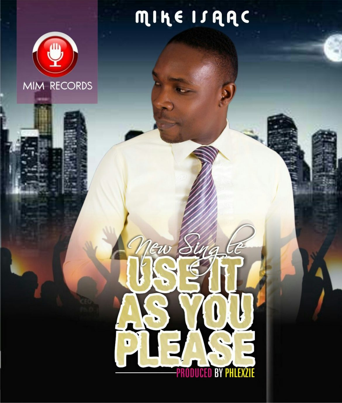 Download & Lyrics] Use it as You Please - Mike Isaac