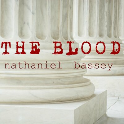 The Blood – Nathaniel Bassey