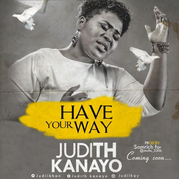 Have Your Way – Judith Kanayo