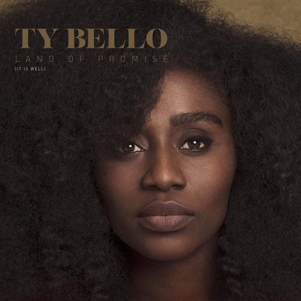 Land of Promise (It is well) – Ty Bello