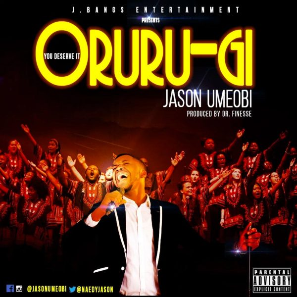 Oruru Gi (You Deserve It) – Jason Umeobi