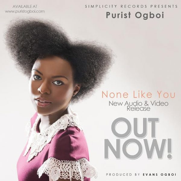 None Like You – Purist Ogboi