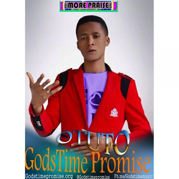 Otuto (Be Glorified) – GodsTime Promise