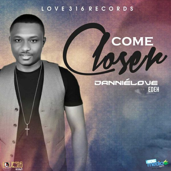 Come Closer – Dannie Love
