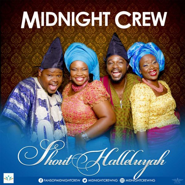 Shout Halleluyah – Midnight Crew
