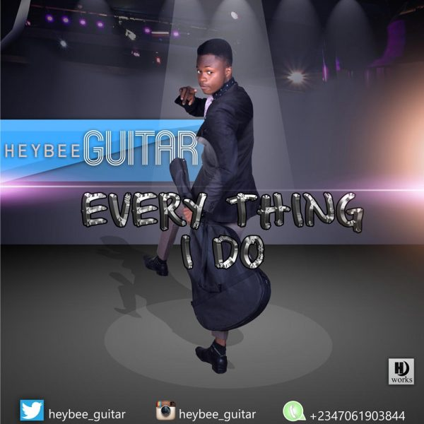 Everything I Do – HeyBee Guitar
