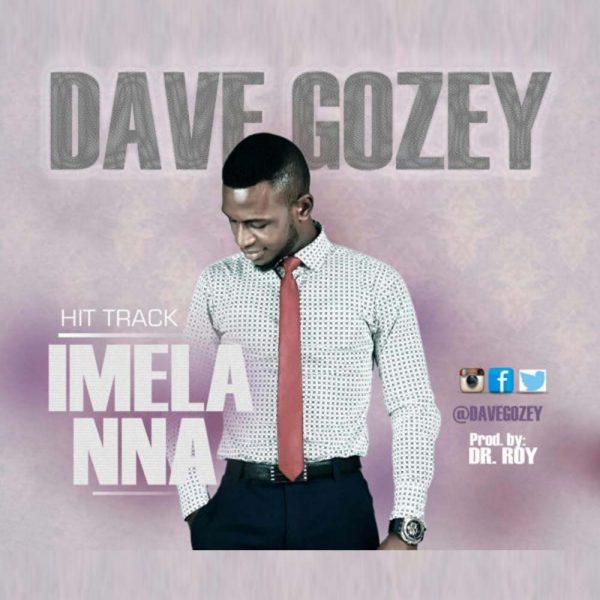 Imela Nna – Dave Gozey