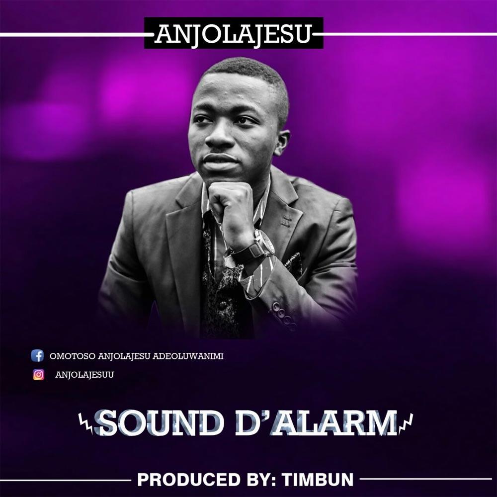 Download & Lyrics] Sound D'Alarm - Anjolajesu | Simply