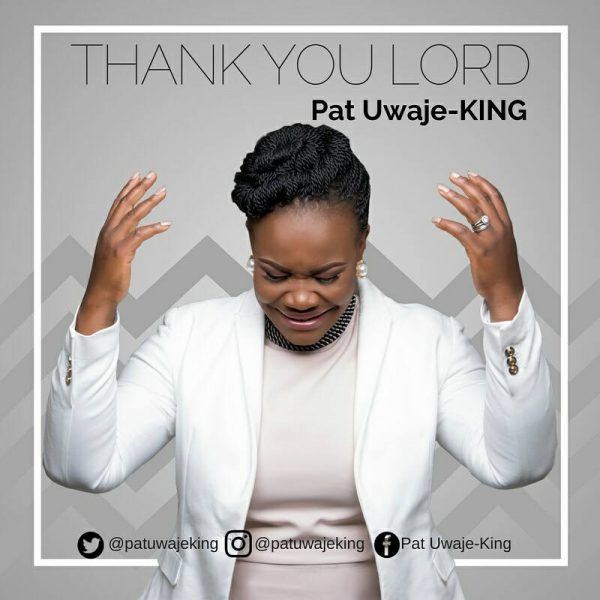 Thank You Lord – Pat Uwaje King