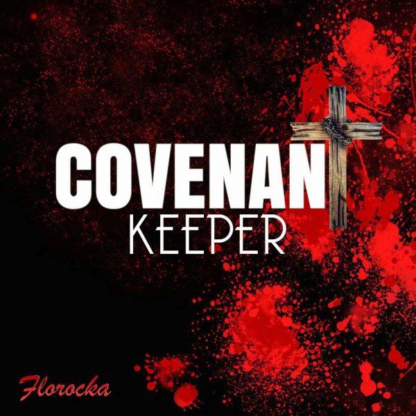 Covenant Keeper – Florocka