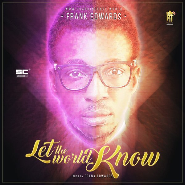 let the world know - frank edwards