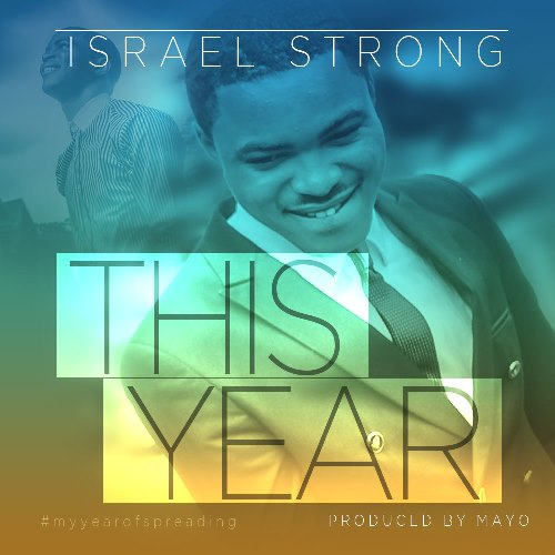 This Year – Israel Strong