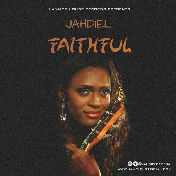 Faithful – Jahdiel