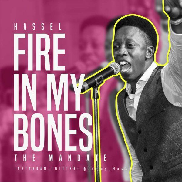 Fire in my Bones – Hassel