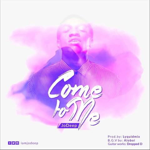 Come To Me – Jo Deep