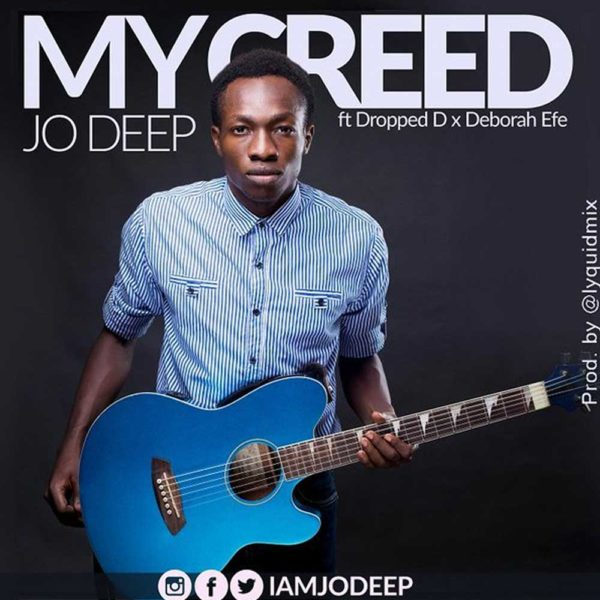 My Creed – Jo Deep