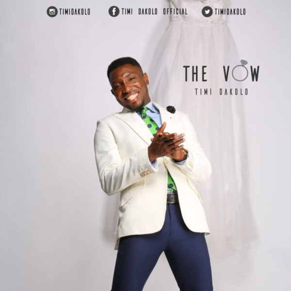 The Vow – Timi Dakolo