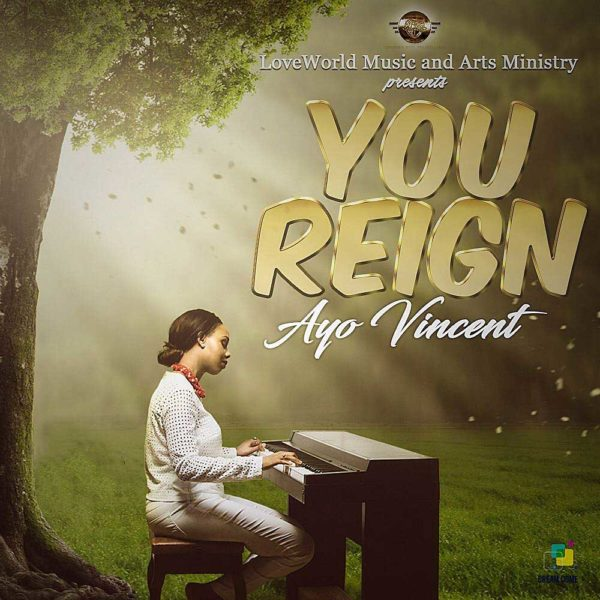 You Reign – Ayo Vincent