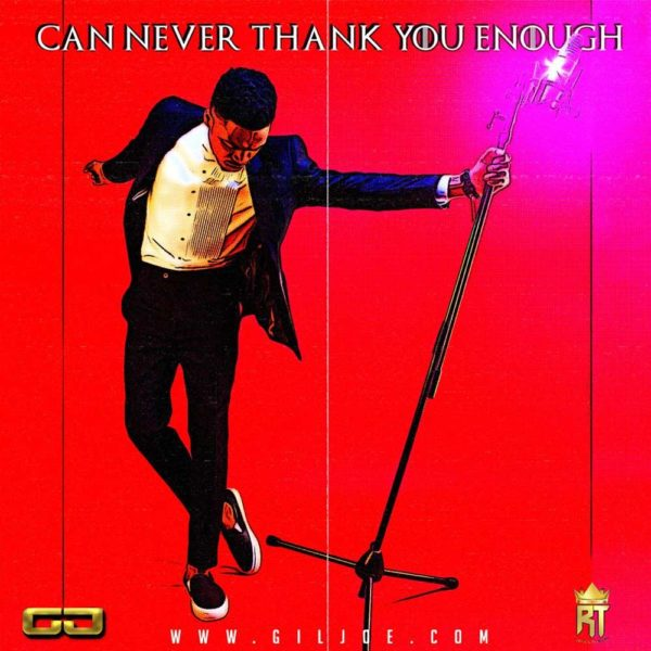 Can Never Thank You Enough – Giljoe