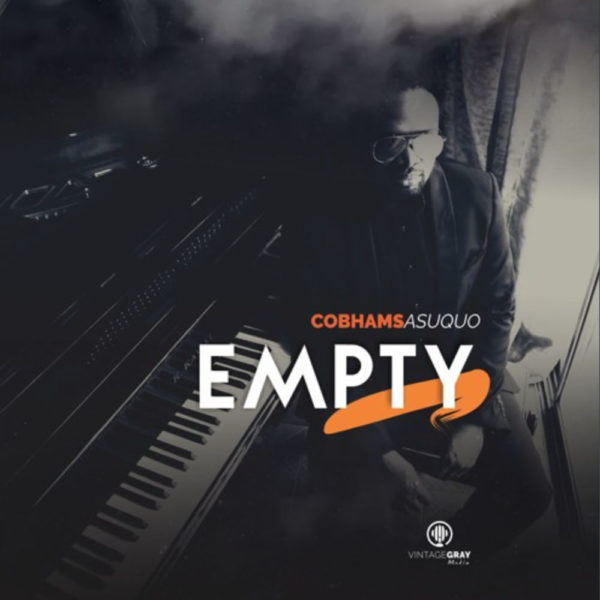 Empty – Cobhams Asuquo