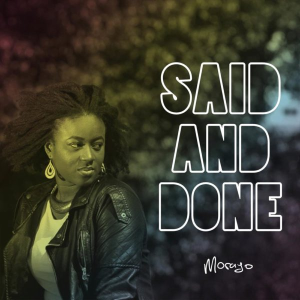 Said and Done – Morayo