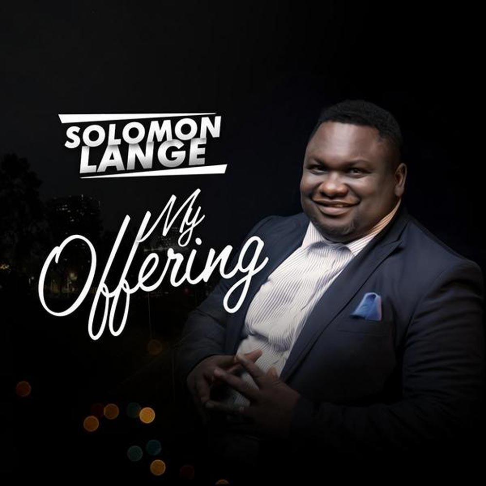 lyrics offering solomon lange simply african gospel lyrics