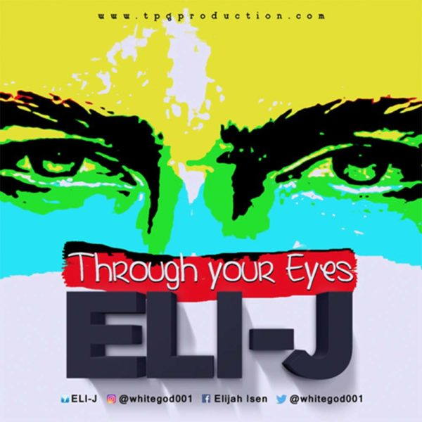 Through Your Eyes – Eli-J