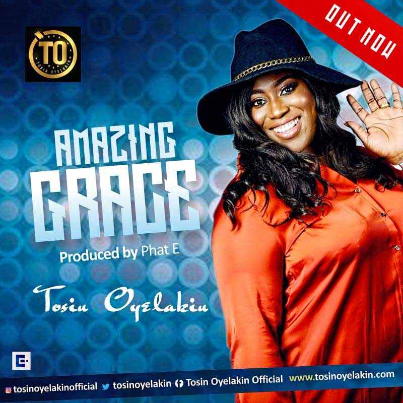 Download Amp Lyrics Amazing Grace Tosin Oyelakin
