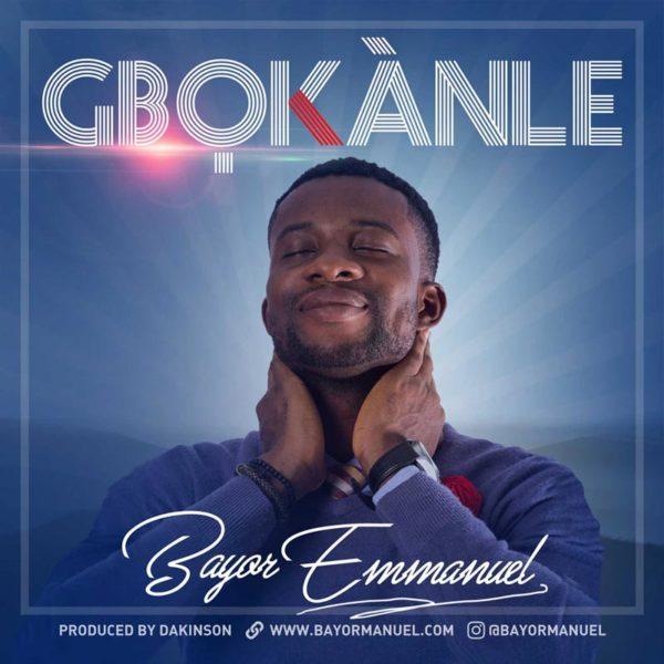 Gbokanle – Bayor Emmanuel