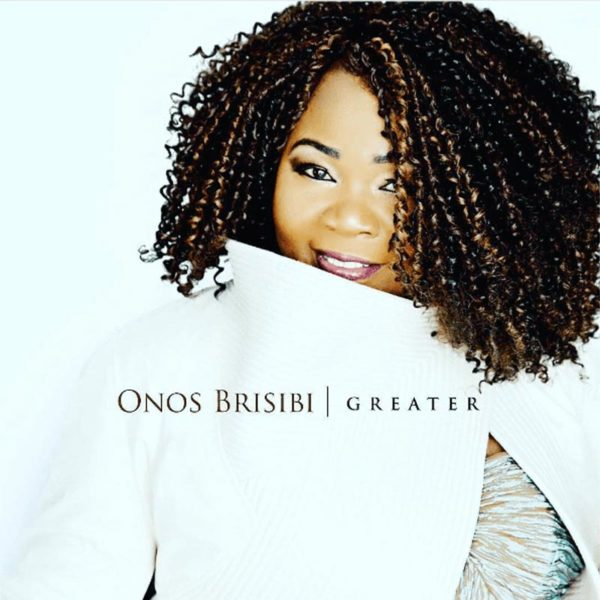 Greater – Onos Brisibi