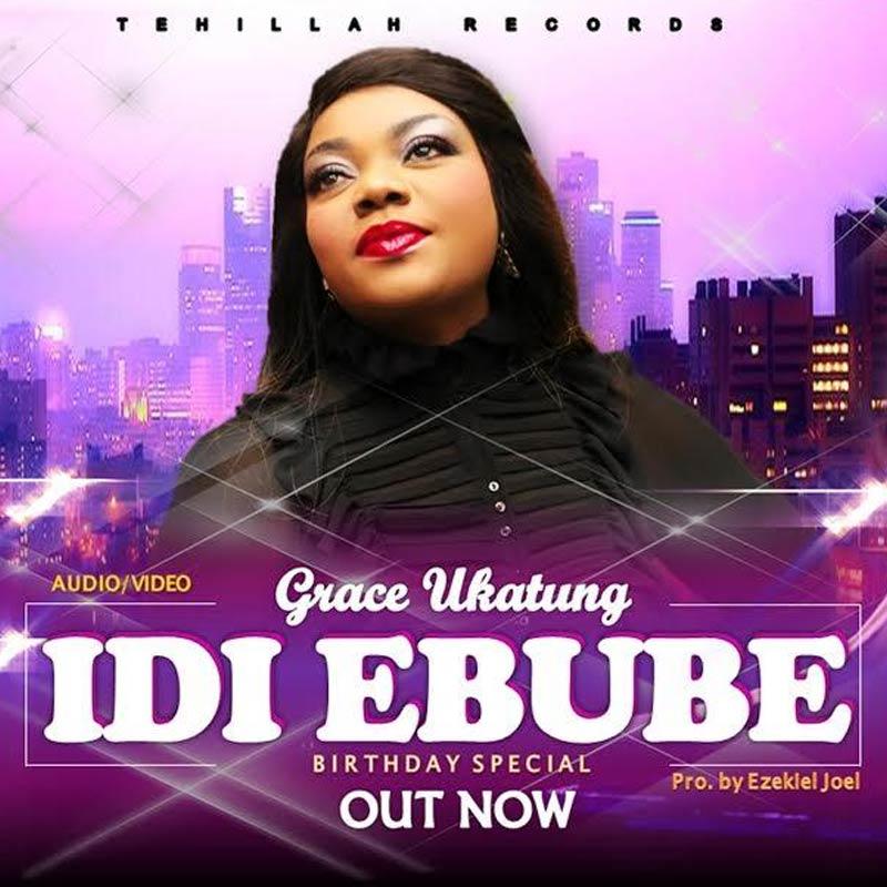 Download & Lyrics] Idi Ebube - Grace Ukatung | Simply