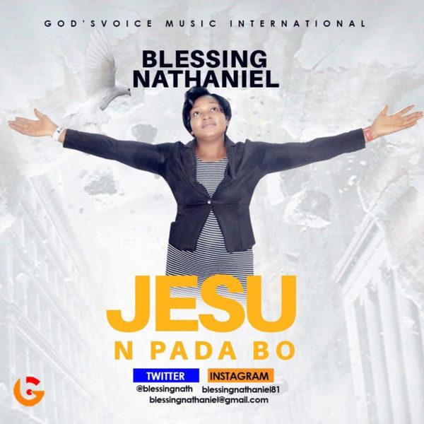 Jesu n Pada Bo – Blessing Nathaniel