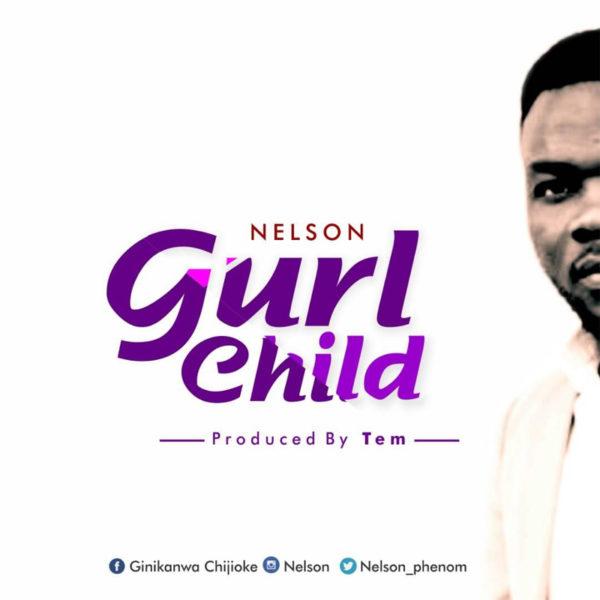Gurl Child – Nelson