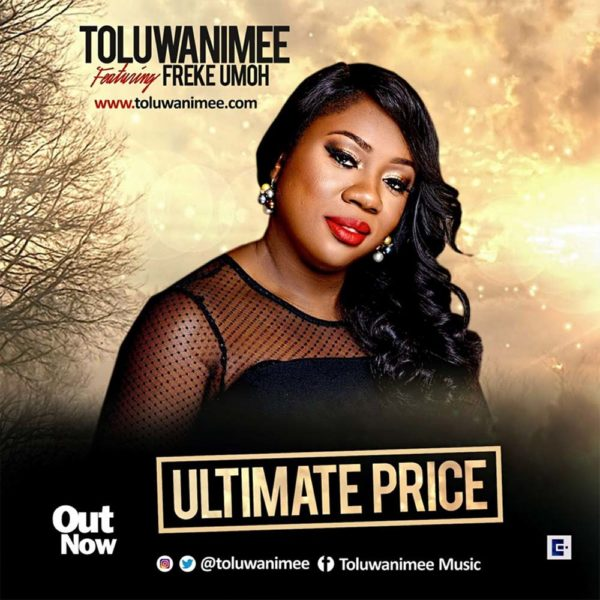 Ultimate Price – Toluwanimee ft. Freke Umoh