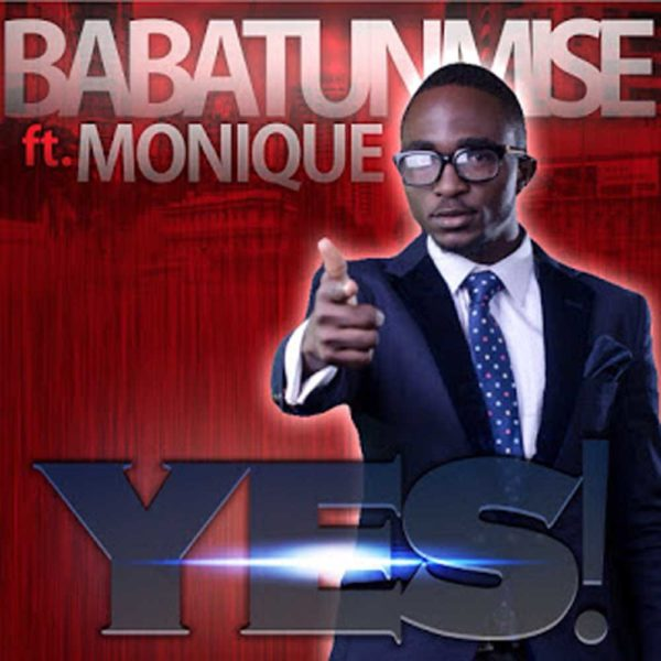 Yes – Babatunmise ft. Monique