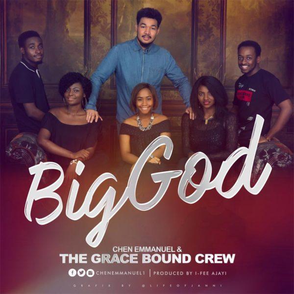 Big God – Chen & The Gracebound Crew