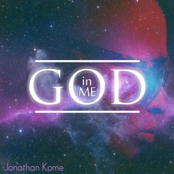 God in Me – Jonathan Kome