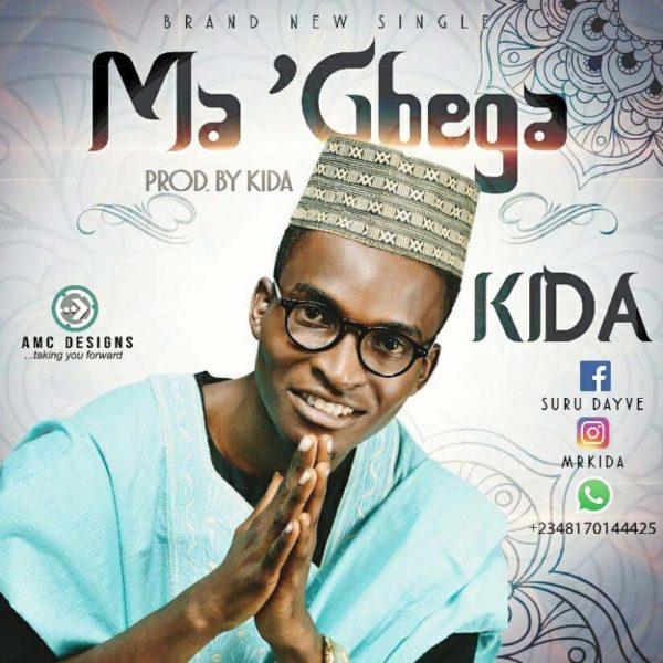 Ma Gbega – Kida