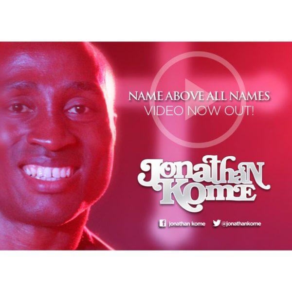Name Above All Names – Jonathan Kome