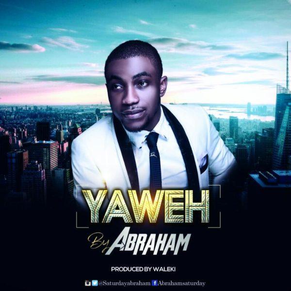 Yahweh – Abraham Saturday