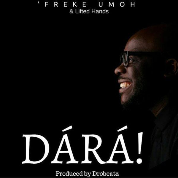 Dara – Freke Umoh