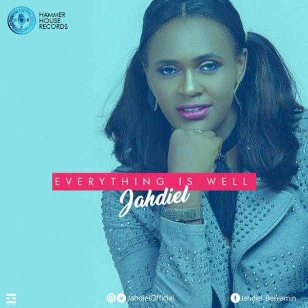Everything is well – Jahdiel