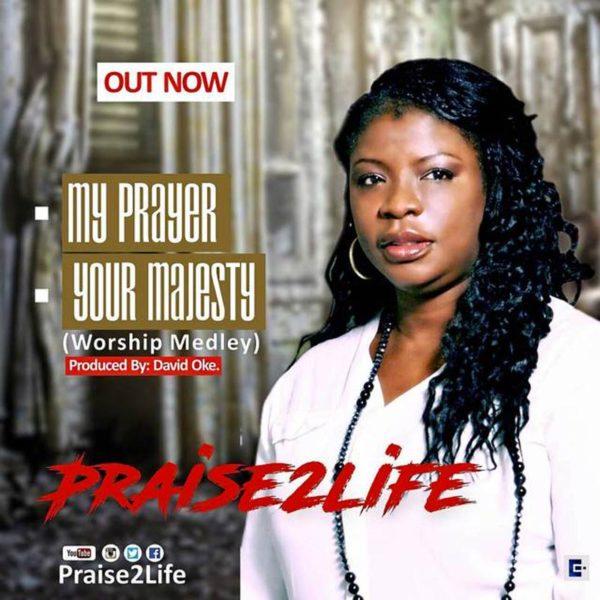 My Prayer – Praise2life