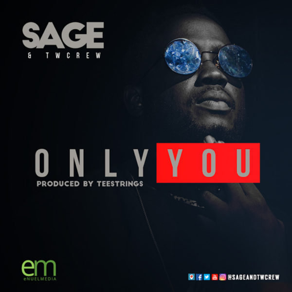 Only You – SAGE and TWcrew