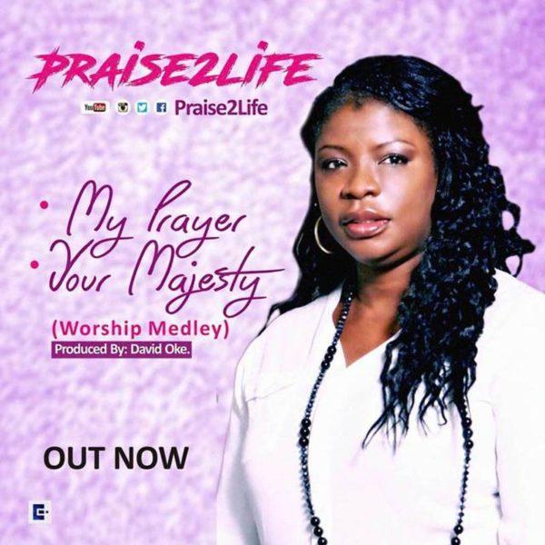 Your Majesty (Worship Medley) – Praise2Life