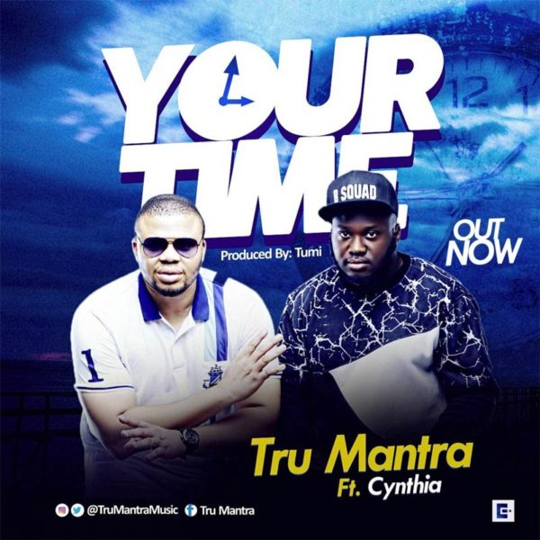 Your Time – Tru Mantra ft. Cynthia