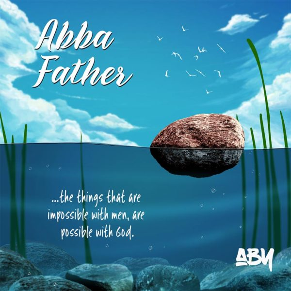 Abba Father – Aby